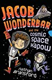 Jacob Wonderbar and the Cosmic Space Kapow (Volume 1)