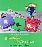 Las Tres Mellizas Y Las Tres Erres (Spanish Edition)