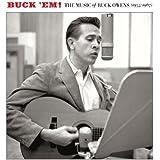 Buck Em!: The Music of Buck Owens (1955 - 1967)