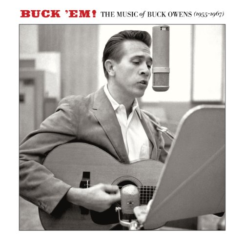 Buck Owens - Buck Em!: The Music Of Buck Owens (1955 - 1967) - Zortam Music