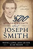 img - for 500 Little-Known Facts About Joseph Smith book / textbook / text book