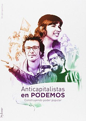 Anticapitalistas En Podemos (En Perspectiva)