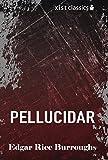 Pellucidar (Xist Classics)