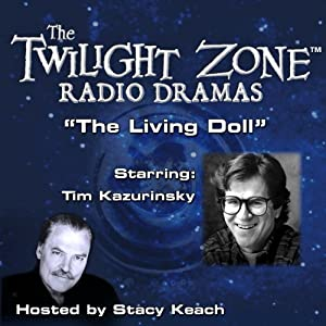The Living Doll: The Twilight Zone Radio Dramas | [Charles Beaumont, Jerry Sohl]