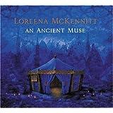 An Ancient Muse ~ Loreena McKennitt