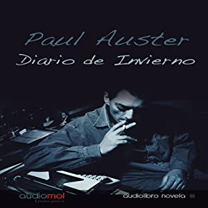 Diario de invierno [Winter Journal] | [Paul Auster]