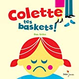 "Afficher ""Colette tes baskets !"""