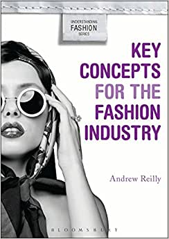 Key Concepts for the Fashion Industry (Understanding Fashion) download