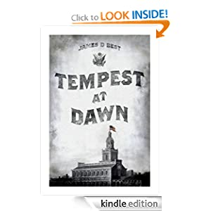 FREE KINDLE BOOK: Tempest at Dawn, by James D. Best. Publisher: Queen Beach (October 6, 2009)