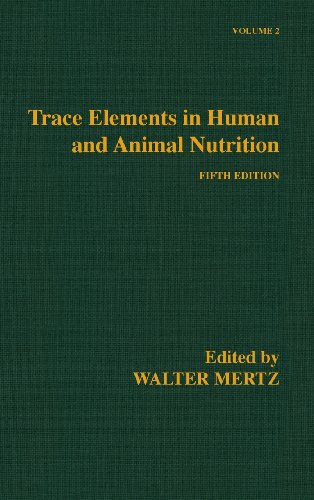 Trace Elements in Human and Animal Nutrition, Vol. 2