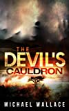 The Devils Cauldron (The Devils Deep)