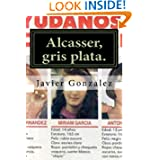 Alcasser, gris plata (Spanish Edition)