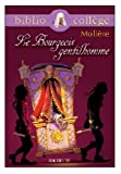 Le Bourgeois Gentilhomme (French Edition) (2011679613) by Molière