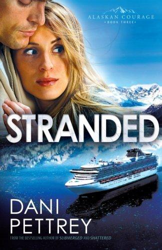 Image of Stranded (Alaskan Courage, Book 3)