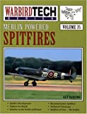 Image of Merlin-Powered Spitfires - Warbird Tech Vol. 35