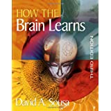 How the Brain Learns ~ David A. Sousa