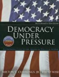 Democracy Under Pressure: An Introduction to the American Political System, Election Update 2006, Alternate Edition