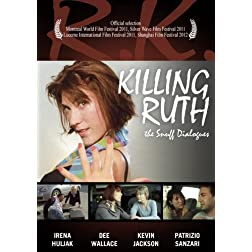 Killing Ruth - the Snuff Dialogues
