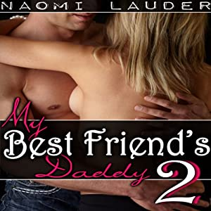 My Best Friend's Daddy 2 Audiobook