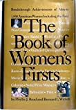 img - for The Book of Women's Firsts: Breakthrough Achievements of Over 1000 American Women book / textbook / text book