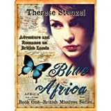 Blue Africa (British Missives- a five book series of adventure and romance on British lands)