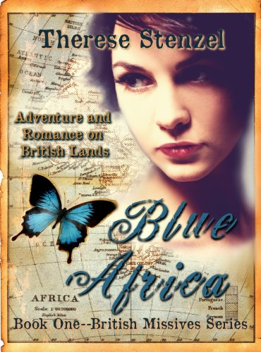 Blue Africa (British Missives- a three book series of adventure and romance on British lands)