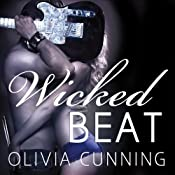Wicked Beat: The Sinners on Tour Series, Book 4 | [Olivia Cunning]