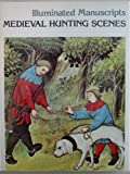 img - for Medieval hunting scenes: (