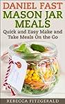 Daniel Fast Mason Jar Meals: Quick an...