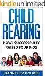 Child Rearing: How I Successfully Rai...