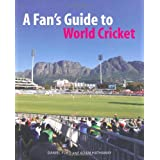 A Fan's Guide to World Cricketby Daniel Ford