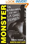 Monster: The Autobiography of an L.A....
