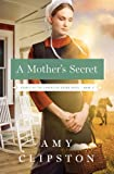 A Mothers Secret (Hearts of the Lancaster Grand Hotel Book 2)