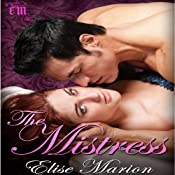The Mistress: A Kings of Cardenas Novella | Elise Marion