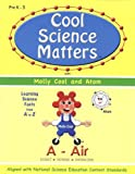 Cool Science Matters With Molly Cool And Atom, A-AIR