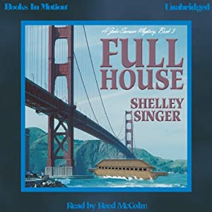 Full House: Jake Samson Mystery, Book 3 | [Shelley Singer]