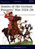 Armies of the German Peasants' War 1524-26 (1841765074) by Miller, Douglas