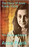 The Diary Of Anne Frank (1934): The definitive Edition