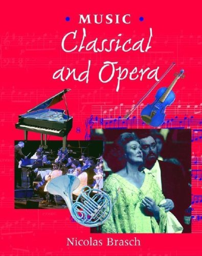 Music Classical and Opera (Music (Smart Apple Media))
