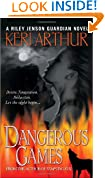 Dangerous Games (Riley Jenson Guardian)