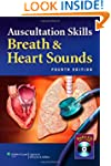 Auscultation Skills: Breath and Heart...