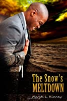 The Snow's Meltdown