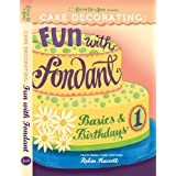 Cake Decorating: Fun with Fondant ~ Featuring Robin Hassett