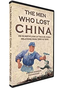The Men Who Lost China