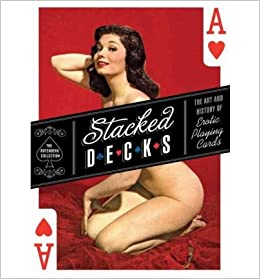 stacked decks erotic playing cards