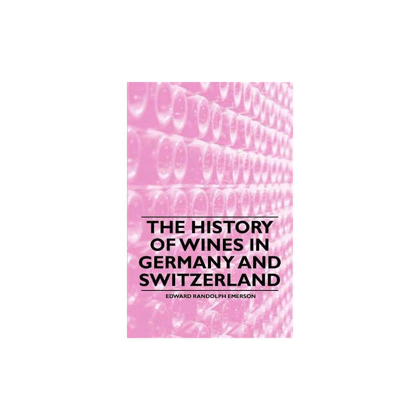 The History of Wines in Germany and Switzerland on PopScreen