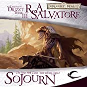 Sojourn: Legend of Drizzt: Dark Elf Trilogy, Book 3 | [R. A. Salvatore]