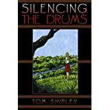 Silencing the Drums ~ Thomas Shipley