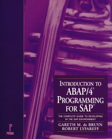 introduction-to-abap-4-programming-for-sap-the-complete-guide-to-developing-in-the-sap-environment-b