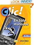 Clic!: 1 En Solo Workbook Pack Plus